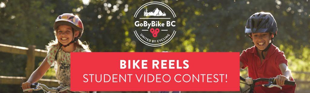 GoByBikeBC Bike Reels Student Video Contest Spring 2021